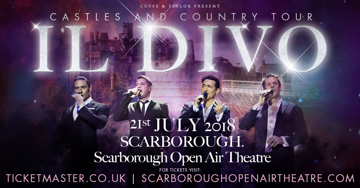 Il divo to play scarborough open air theatre event scarborough north yorkshire welcome - Il divo website ...